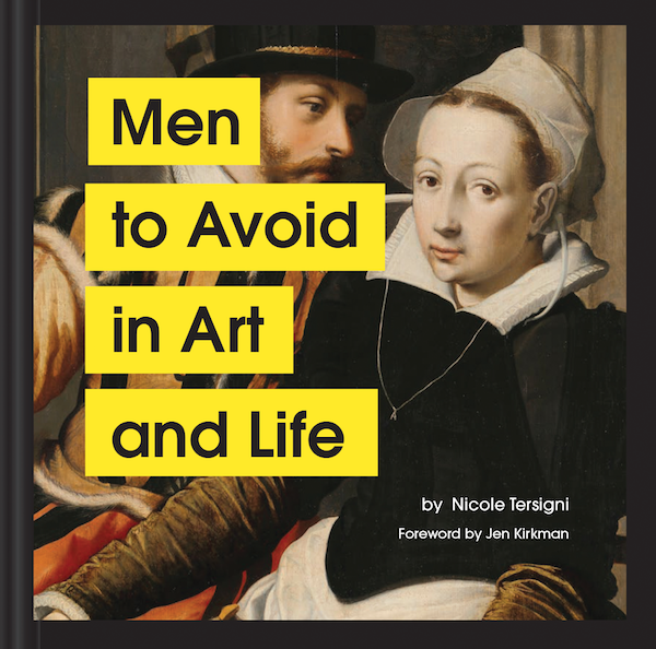 """Men to Avoid in Art and Life"" by Nicole Tersigni"