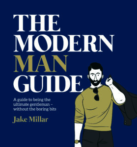 """The Modern Man Guide: A Guide to Being the Ultimate Gentleman – Without the Boring Bits"" from Found Objects"