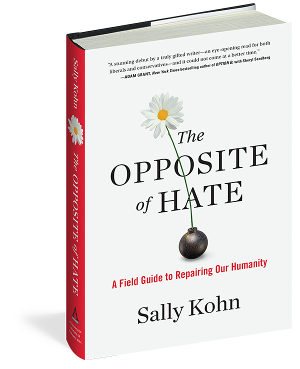 Opposite of Hate by Sally Kohn