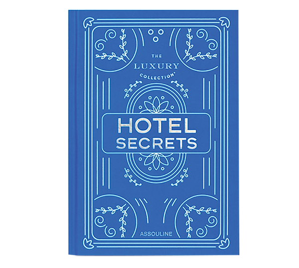 The Luxury Collection: Hotel Secrets book from Tenue