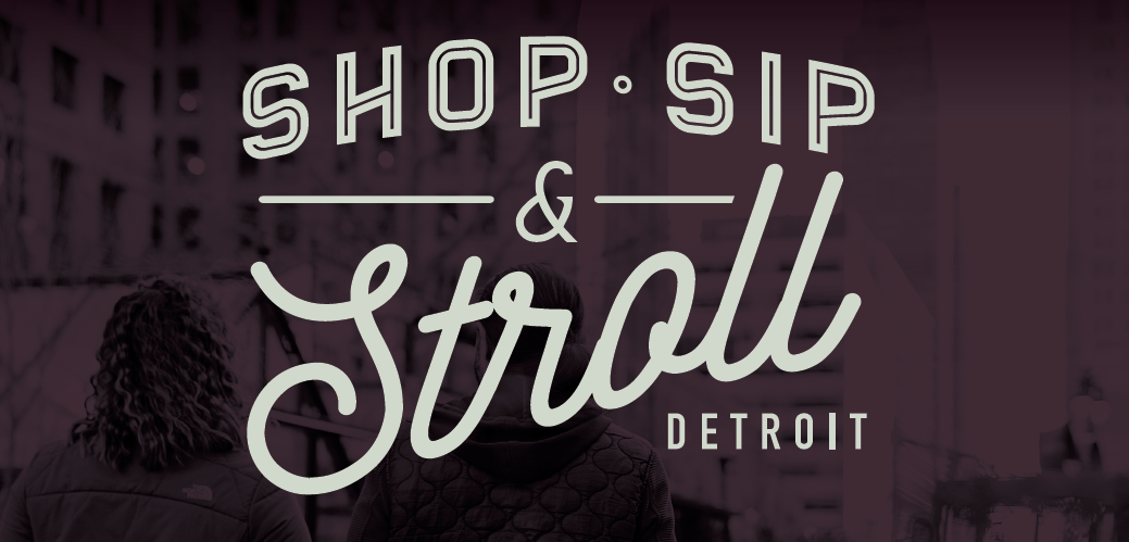 SEEN Shop Sip Stroll Detroit